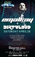 Electric Circus presents Emalkay and Dirtyloud