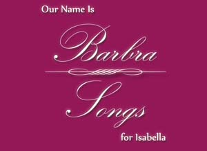 Our Name Is Barbra 2012 To Benefit The