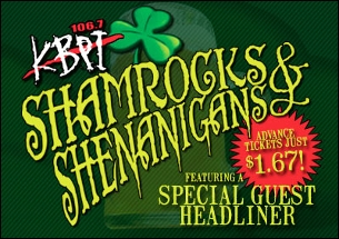 KBPI Presents Shamrocks & Shenanigans