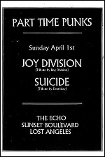 PART TIME PUNKS + JOY DIVISION (Tribute by Boy Division) + SUICIDE (Tribute by Deathday)
