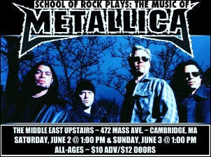 School Of Rock Boston Presents: (The Music Of ) Metallica