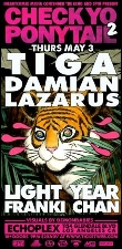 CHECK YO PONYTAIL 2 with Tiga, DAMIAN LAZARUS & LIGHT YEAR