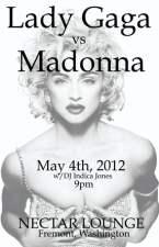 Lady Gaga vs Madonna featuring Seattle's Ultimate Dance Party