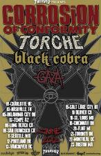 Corrosion of Conformity, Torche , Black Cobra , Gaza