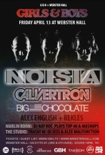 Girls & Boys : Noisia, Calvertron, Big Chocolate
