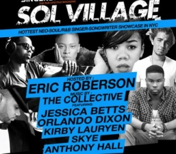 Sol Village, Hosted by Eric Roberson with music by The Collective