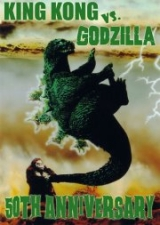 King Kong vs. Godzilla 50th Anniversary Screening featuring It's more than just a Movie, It's an Event!