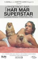 Har Mar Superstar with JJAMZ and Hindu Pirates & Special Guests