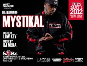 Mystikal, Presented by Noizy Cricket!! & Hosted By Lowkey w/ Music By DJ Meka