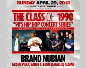 The Class of 1990 Feat. Brand Nubian & X-Clan featuring GRAND PUBA, LORD JAMAR, DJ ALAMO, XCLAM BROTHER J / w/Music by: DJ JAY WRIGHT & D