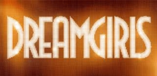 DREAMGIRLS, DIRECTED BY JOHN RUFFIN