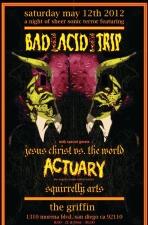 Bad Acid Trip plus Actuary : Jesus Chris vs. The World : Squirrelly Arts