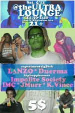 Lanzo / Mr. International / Impolite Society / K Vincent / JMURR / Duerma