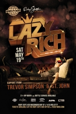 LAZY RICH plus Trevor Simpson & St John