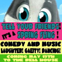 Tell Your Friends! It's The Spring Fling! Hosted By Liam McEneaney with Kristen Schaal , Janeane Garofalo and Christian Finnegan Plus Musical Guest Hand Job Academy