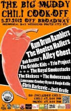 The Big Muddy Chili Cook-Off featuring Rum Drum Ramblers, Hooten Hallers,, Bob Reuter's Alley Ghost Griddle Kids Trio Project Royal Smokestacks, The Skekses, The Hobosexuals, Lonesome Cowboy Ryan, Banjo Kellie, Chris Baricevic, and Jack Crelle