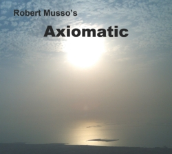 Robert Musso's Axiomatic featuring Dave Dreiwitz and Claude Coleman from Ween / Radio Silent with Mark Daterman / MyMyndMocean / The Purplehearts