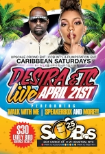 TC & Destra! LIVE!, CARIBBEAN SATURDAYS