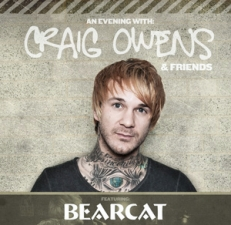 Craig Owens plus Bearcat / My Arcadia / Squid the Whale
