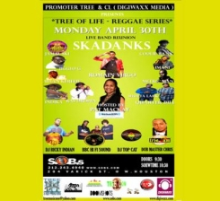 TREE OF LIFE REGGAE SERIES featuring SKADANKS / Hosted by Pat Mckay