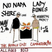 No Nada , Shire , Lady Bones , Manhattan Project