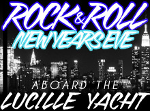 2013 Rock n' Roll New Year's Eve Aboard The Lucille Yacht
