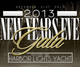 2013 New Year's Eve Gala Aboard The Harbor Lights Yacht