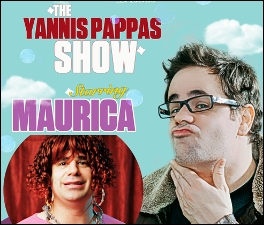 The Yannis Pappas show featuring Maurica