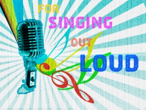 For Singing Out Loud : a pride celebration of singers, songwriters, and icons