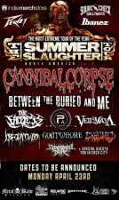 Summer Slaughter Tour featuring Cannibal Corpse / Between The Buried And Me / The Faceless