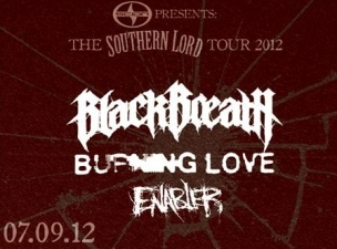 'A Southern Lord Package Tour' featuring Black Breath / Burning Love / Enabler / Culo