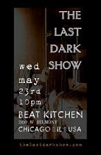 The Last Dark Show / This Last Dance / Kerosene Stars / Placeholder
