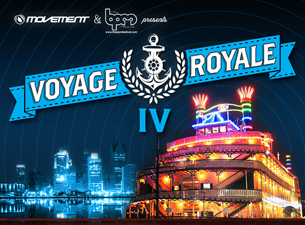 Voyage Royale IV featuring Danny Tenaglia / Art Department / DJ Sneak