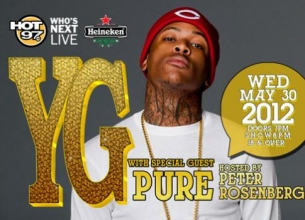 YG with special guest PURE PRESENTED BY HEINEKEN Hosted by Rosenberg