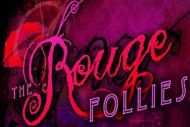 ROUGE FOLLIES