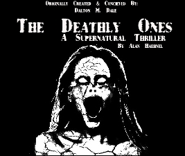 The Deathly Ones : A Supernatural Thriller