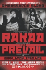 The Viper Room Presents: featuring Rakaa & Prevail With Special Guests: 2MEX, LMNO, Trek Life, Rebels To The Grain, & Tassho Pierce & Creed Chameleon