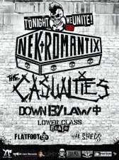 Nekromantix with The Casualties / Down By Law / The Lower Class Brats / Flatfoot 56 / The Sheds / Narcoleptic Youth