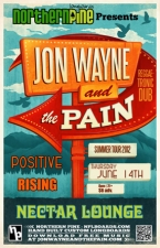 JOHN WAYNE AND THE PAIN with Positive Rising