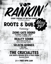 THE CRUCIALITES featuring TOP RANKIN' (Weekly Reggae) with Zions Gate Sound (DJ Element & Chukki) & Guest DJ Mike B (of Reality Sound in Atlanta)