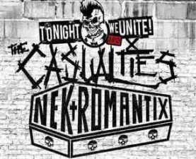 TONIGHT WE UNITE featuring The Casualties / Nekromantix with Down By Law, The Lower Class Brats, FLATFOOT 56 & The Sheds