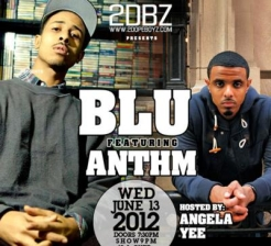 BLU & ANTHM with special guest Bryant Dope