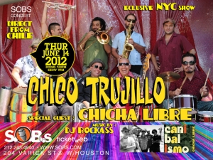CHICO TRUJILLO, with special guest CHICHA LIBRE / MUSIC BY DJ ROCKASS