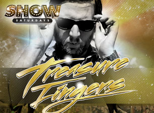 SHOW Saturdays featuring Treasure Fingers / DJ Sanjay