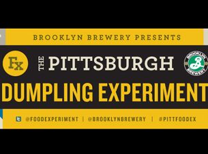 The Pittsburgh Dumpling Experiement