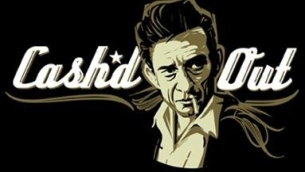 Cash'd Out ~ premier Johnny Cash tribute band featuring 2 SHOW PASS ~ YOU WILL RECEIVE A WRISTBAND UPON ENTRY / Side Saddle