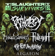 Slaughter Survivors Tour with Enfold Darkness / Fallujah / Fit for an Autopsy / Aegaeon / DeathThrob