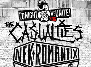 Tonight We Unite Featuring The Casualties / Nekromantix plus Down By Law, The Lower Class Brats, Flatfoot 56, The Sheds
