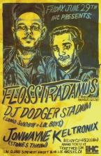 Flosstradamus featuring DJ Dodger Stadium / Jonwayne / Keltronix