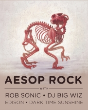 Aesop Rock with Rob Sonic & DJ Big Wiz featuring Edison / Dark Time Sunshine